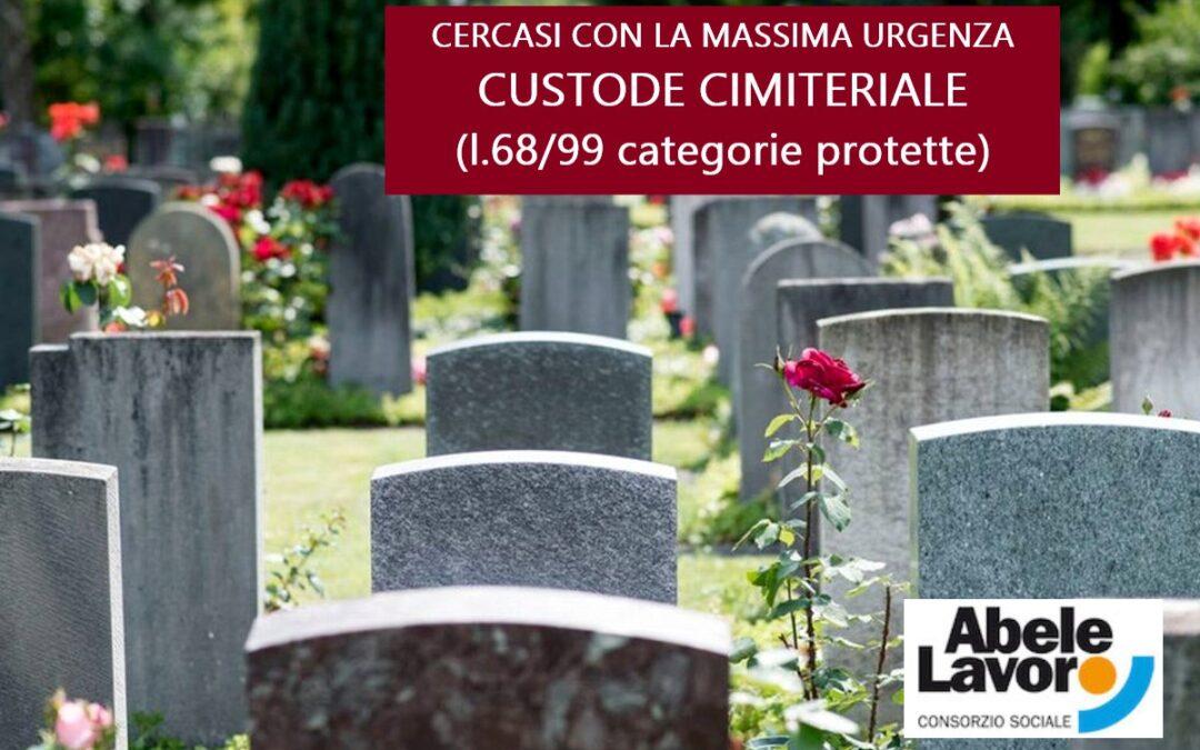 Cercasi CUSTODE CIMITERIALE (L.68/99 – Categorie Protette)